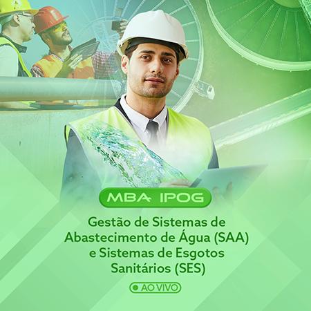 MBA Gestão de Sistemas de Abastecimento de Agua e Sistemas de Esgotos Sanitários – Ao vivo e online (IPOG)