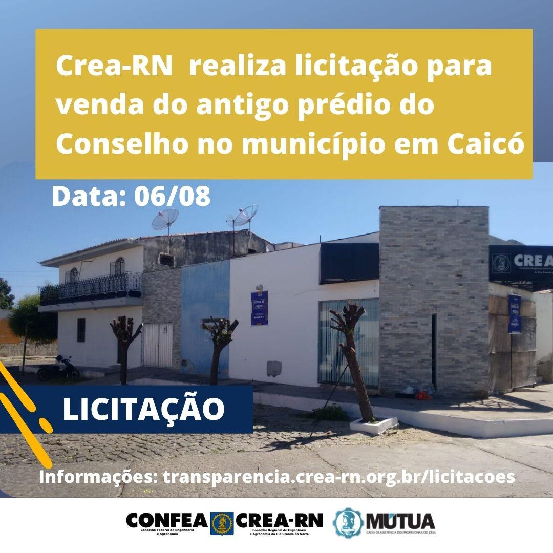 Crea-RN realiza licitação para venda do antigo prédio do Conselho no município em Caicó